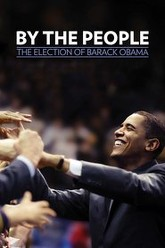 By the People: The Election of Barack Obama Trailer
