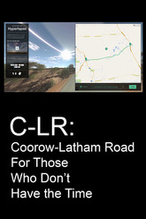 C-LR: Coorow-Latham Road For Those Who Don't Have the Time Trailer