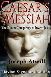 Caesar's Messiah: The Roman Conspiracy to Invent Jesus Trailer