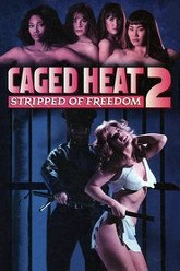Caged Heat II: Stripped of Freedom Trailer