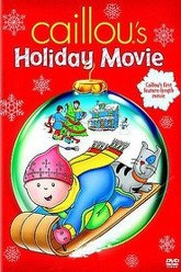Caillou's Holiday Movie Trailer