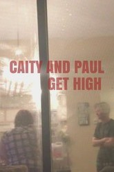 Caity and Paul Get High Trailer