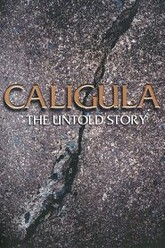 Caligula: The Untold Story Trailer