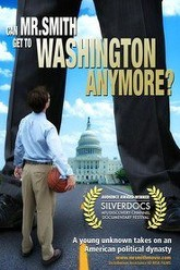 Can Mr. Smith Get to Washington Anymore? Trailer
