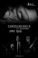 Cancelled Faces Trailer