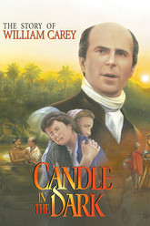 Candle in the Dark: The Story of William Carey Trailer