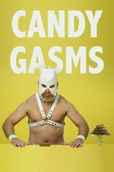 Candy-Gasms Trailer