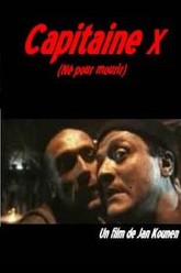Capitaine X (born to die) Trailer