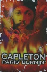 Capleton - Paris' Burnin' Trailer