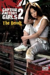 Captive Factory Girls 2: The Revolt Trailer