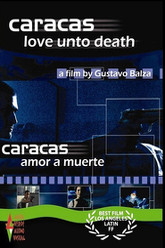 Caracas Onto Death Trailer