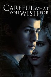 Careful What You Wish For Trailer