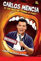 Carlos Mencia: The Best of Funny Is Funny Trailer
