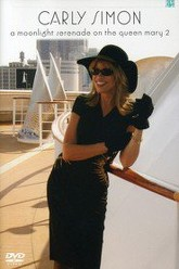 Carly Simon A Moonlight Serenade On The Queen Mary 2 Trailer