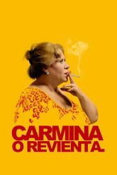 Carmina or Blow Up Trailer