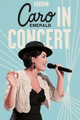 Caro Emerald: In Concert Trailer