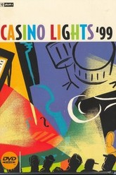 Casino Lights '99 - Live At The Montreux Jazz Festival Trailer