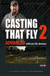 Casting That Fly 2 - Advanced Trailer