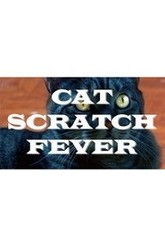 Cat Scratch Fever Trailer