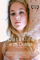 Catarina and the others Trailer