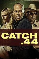 Catch .44 Trailer