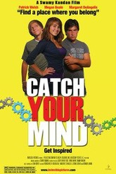 Catch Your Mind Trailer