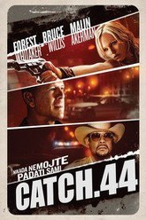 Catch.44 Trailer