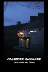 Ceasefire Massacre Trailer