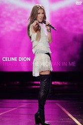Celine Dion: That's Just The Woman In Me Trailer