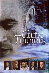 Celtic Thunder: The Show Trailer