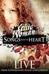 Celtic Woman: Songs from the Heart Trailer
