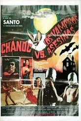 Chanoc and the Son of Santo vs. The Killer Vampires Trailer