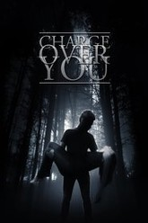 Charge Over You Trailer