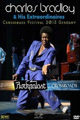 Charles Bradley & His Extraordinaires - Crossroads Festival Trailer