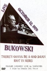 Charles Bukowski: There's Gonna Be a God Damn Riot in Here Trailer