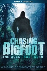 Chasing Bigfoot - The Quest for Truth Trailer