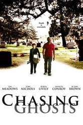 Chasing Ghosts Trailer