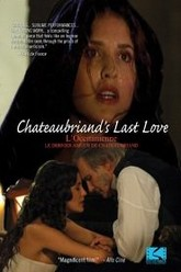 Chateaubriand's Last Love Trailer