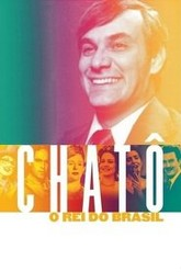 Chatô, The King of Brazil Trailer