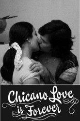 Chicano Love Is Forever Trailer