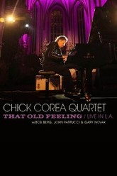 Chick Corea Quartet: That Old Feeling - Live In L.A Trailer