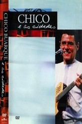 Chico Buarque - As Cidades Trailer