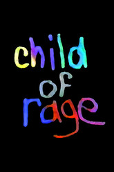 Child of Rage: A Story of Abuse Trailer