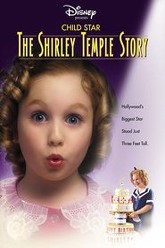 Child Star: The Shirley Temple Story Trailer