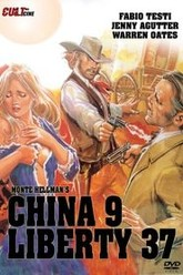 China 9, Liberty 37 Trailer