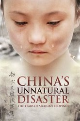 China's Unnatural Disaster: The Tears of Sichuan Province Trailer