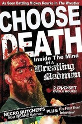 Choose Death: Necro Butcher: Inside the Mind of a Wrestling Madman Trailer
