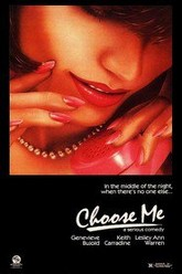 Choose Me Trailer