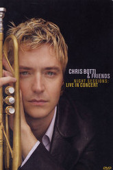Chris Botti & Friends - Night Sessions: Live in Concert Trailer