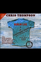 Chris Thompson: Live At The Colos-saal / The Aschaffenburg Remains Trailer